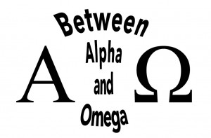 between alpha and omega