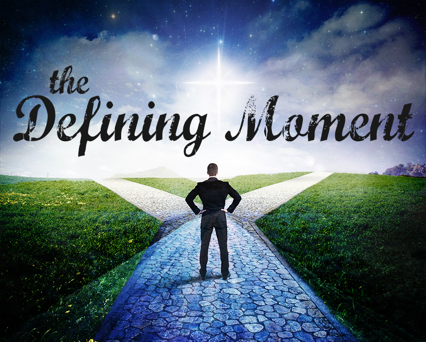 the defining moments of my life 39: defining moments 39: defining moments  since that day, my life has been deeply enriched by a friendship that was meant to be—a part of god's plan these.