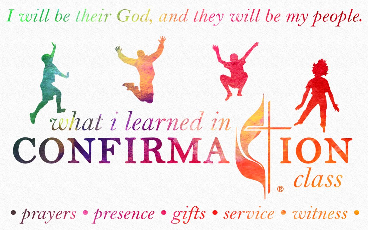 What I Learned In Confirmation Class | St  Luke United Methodist Church