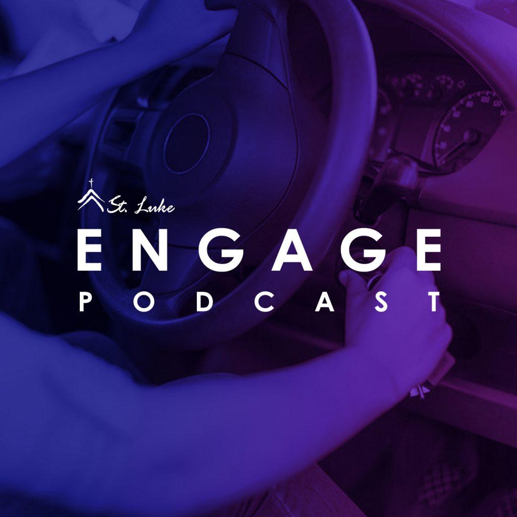 ENGAGE-podcast-st luke