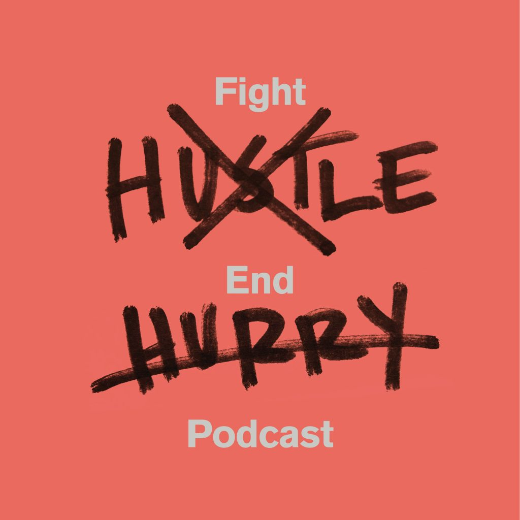 fight hustle end hurry